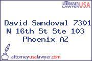 David Sandoval 7301 N 16th St Ste 103 Phoenix AZ
