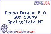 Deana Duncan P.O. BOX 10009 Springfield MO