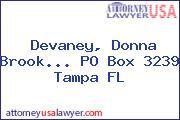 Devaney, Donna Brook... PO Box 3239 Tampa FL