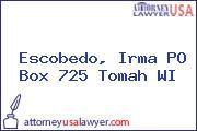 Escobedo, Irma PO Box 725 Tomah WI