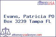 Evans, Patricia PO Box 3239 Tampa FL