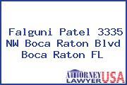Falguni Patel 3335 NW Boca Raton Blvd Boca Raton FL
