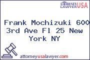 Frank Mochizuki 600 3rd Ave Fl 25 New York NY