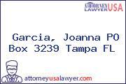 Garcia, Joanna PO Box 3239 Tampa FL