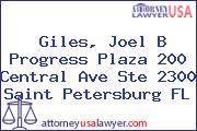 Giles, Joel B Progress Plaza 200 Central Ave Ste 2300 Saint Petersburg FL