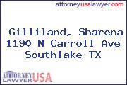 Gilliland, Sharena 1190 N Carroll Ave Southlake TX