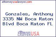 Gonzales, Anthony 3335 NW Boca Raton Blvd Boca Raton FL