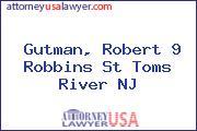 Gutman, Robert 9 Robbins St Toms River NJ