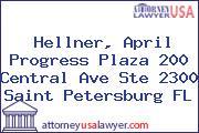 Hellner, April Progress Plaza 200 Central Ave Ste 2300 Saint Petersburg FL