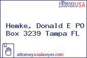 Hemke, Donald E PO Box 3239 Tampa FL