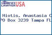 Hiotis, Anastasia C PO Box 3239 Tampa FL