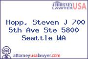 Hopp, Steven J 700 5th Ave Ste 5800 Seattle WA