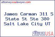 James Carman 311 S State St Ste 380 Salt Lake City UT