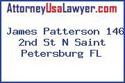 James Patterson 146 2nd St N Saint Petersburg FL