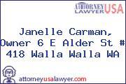 Janelle Carman, Owner 6 E Alder St # 418 Walla Walla WA