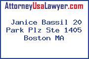 Janice Bassil 20 Park Plz Ste 1405 Boston MA