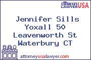 Jennifer Sills Yoxall 50 Leavenworth St Waterbury CT