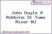 John Doyle 9 Robbins St Toms River NJ