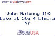 John Maloney 150 Lake St Ste 4 Elmira NY