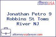 Jonathan Petro 9 Robbins St Toms River NJ