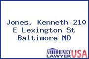 Jones, Kenneth 210 E Lexington St Baltimore MD