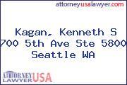 Kagan, Kenneth S 700 5th Ave Ste 5800 Seattle WA