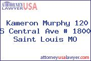 Kameron Murphy 120 S Central Ave # 1800 Saint Louis MO