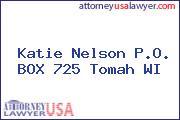 Katie Nelson P.O. BOX 725 Tomah WI