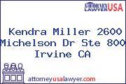 Kendra Miller 2600 Michelson Dr Ste 800 Irvine CA