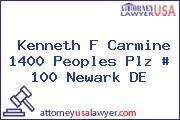 Kenneth F Carmine 1400 Peoples Plz # 100 Newark DE