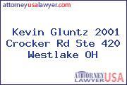 Kevin Gluntz 2001 Crocker Rd Ste 420 Westlake OH