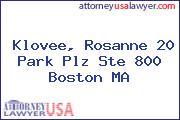 Klovee, Rosanne 20 Park Plz Ste 800 Boston MA