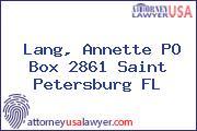 Lang, Annette PO Box 2861 Saint Petersburg FL