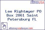 Lee Rightmyer PO Box 2861 Saint Petersburg FL