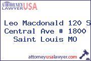 Leo Macdonald 120 S Central Ave # 1800 Saint Louis MO
