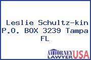Leslie Schultz-kin P.O. BOX 3239 Tampa FL