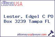 Lester, Edgel C PO Box 3239 Tampa FL