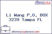 Li Wang P.O. BOX 3239 Tampa FL