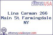 Lina Carman 266 Main St Farmingdale NY