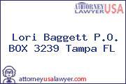 Lori Baggett P.O. BOX 3239 Tampa FL