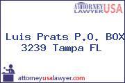 Luis Prats P.O. BOX 3239 Tampa FL
