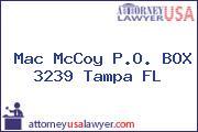 Mac McCoy P.O. BOX 3239 Tampa FL