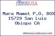 Mara Mamet P.O. BOX 15729 San Luis Obispo CA