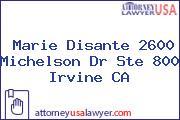 Marie Disante 2600 Michelson Dr Ste 800 Irvine CA