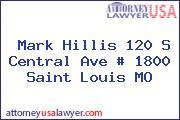 Mark Hillis 120 S Central Ave # 1800 Saint Louis MO