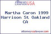 Martha Caron 1999 Harrison St Oakland CA