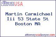 Martin Carmichael Iii 53 State St Boston MA