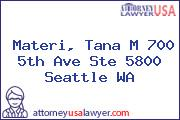 Materi, Tana M 700 5th Ave Ste 5800 Seattle WA