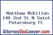 Matthew McKillen 146 2nd St N Saint Petersburg FL