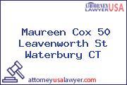 Maureen Cox 50 Leavenworth St Waterbury CT